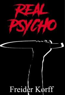 """Libro. """"Real Psycho"""" Leer online"""
