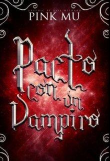 """Libro. """"Pacto Con Un Vampiro"""" Leer online"""