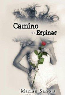 """Libro. """"Camino De Espinas©"""" Leer online"""
