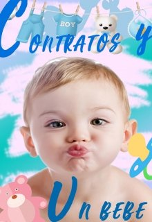 """Libro. """"Contratos y un Bebe """" Leer online"""