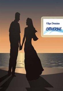"Книга. ""Catherine"" читать онлайн"