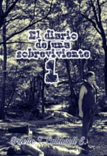 """Libro. """"El Diario de una Sobreviviente-Parte 1"""" Leer online"""