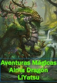 """Libro. """"Alma Dragón """" Leer online"""
