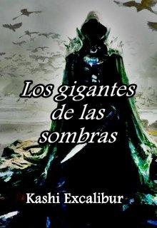 """Libro. """"Los gigantes de las sombras"""" Leer online"""