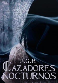 """Libro. """"Cazadores nocturnos"""" Leer online"""