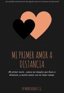 """Libro. """"Mi Primer Amor A Distancia """" Leer online"""