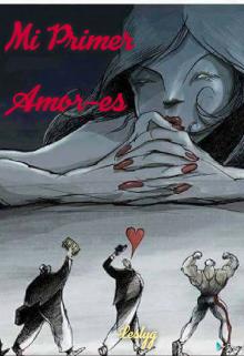 """Libro. """"Mi Primer Amor-es"""" Leer online"""