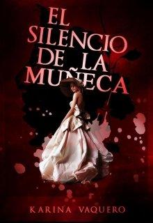 """Libro. """"El silencio de la muñeca"""" Leer online"""