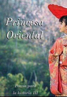 """Libro. """"Princesa Oriental: Poesía para la historia 3"""" Leer online"""