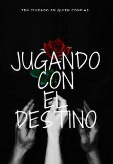 """Libro. """"Jugando Con El Destino"""" Leer online"""