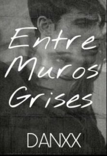 """Libro. """"Entre Muros Grises"""" Leer online"""