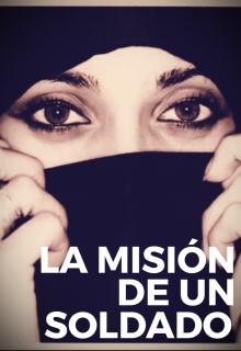 """Libro. """"La Misión De Un Soldado """" Leer online"""
