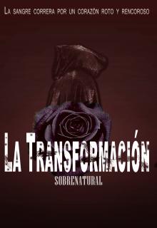 """Libro. """"La Transformación Sobrenatural I"""" Leer online"""