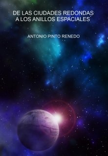 """Libro. """"De Las Ciudades Redondas A Los Anillos Espaciales"""" Leer online"""