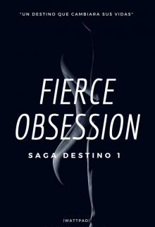 "Libro. ""Fierce Obsession"" Leer online"