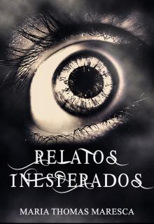"Libro. ""Relatos inesperados"" Leer online"