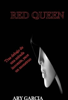 "Libro. """"Queen Red"""" Leer online"