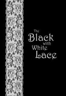 """Книга. """"Чёрный с белым кружевом"""" читать онлайн"""