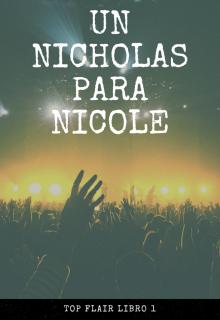 """Libro. """"Un Nicholas para Nicole """" Leer online"""