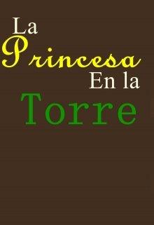 """Libro. """"La Princesa en la Torre"""" Leer online"""