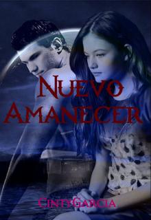 """Libro. """"Nuevo Amanecer (fanfic - Saga Twilight)"""" Leer online"""