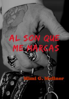 """Libro. """"Al son que me marcas +18 (saga M.O.T.P # 7)"""" Leer online"""