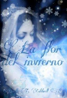 """Libro. """"La Flor del Invierno"""" Leer online"""