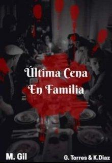 """Libro. """"Ultima Cena En Familia (libro 1)"""" Leer online"""
