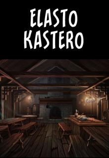 "Книга. ""Elasto Kastero"" читать онлайн"