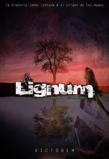 """Libro. """"Lignum - amor o desolación"""" Leer online"""