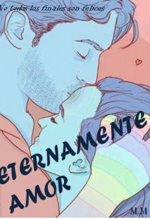 "Libro. ""Eternamente Amor"" Leer online"