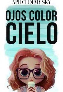 """Libro. """"Ojos Color Cielo"""" Leer online"""