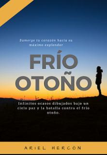 """Libro. """"Frío Otoño © (poesía)"""" Leer online"""