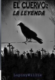 """Libro. """"El cuervo : La leyenda"""" Leer online"""
