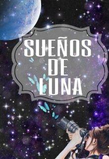 """Libro. """"Sueños de Luna """" Leer online"""
