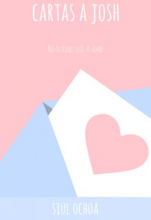 """Libro. """"Cartas a Josh"""" Leer online"""