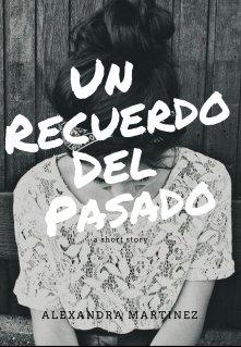 """Libro. """"Un Recuerdo Del Pasado"""" Leer online"""