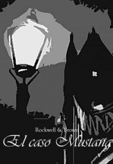 "Libro. ""Rockwell & Brown: El caso Mustang"" Leer online"