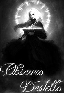 "Libro. ""Obscuro Destello."" Leer online"