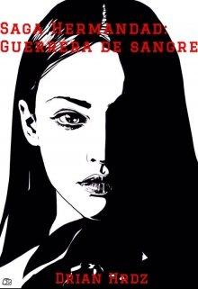 "Libro. ""Saga Hermandad: Guerrera de sangre"" Leer online"