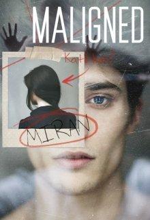 "Книга. ""Maligned "" читать онлайн"