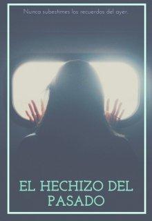"""Libro. """"El hechizo del pasado"""" Leer online"""