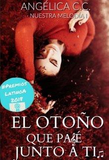 """Libro. """"El otoño que pasé junto a ti."""" Leer online"""