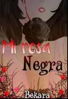 """Libro. """"Mi rosa negra"""" Leer online"""