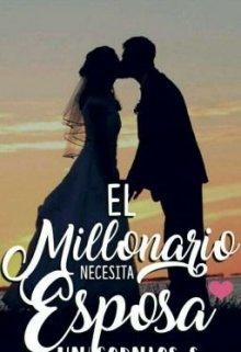 """Libro. """"El millonario necesita esposa"""" Leer online"""