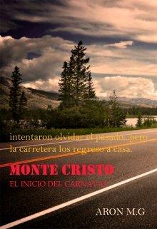 """Libro. """"Monte Cristo: El Inicio Del Carnaval"""" Leer online"""