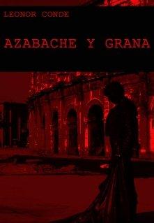 """Libro. """"De Azabache Y Grana"""" Leer online"""