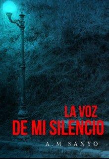 """Libro. """"La voz de mi silencio."""" Leer online"""