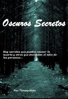 """Libro. """"Oscuros Secretos (en edición)"""" Leer online"""