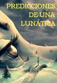 """Libro. """"Predicciones de una lunática"""" Leer online"""